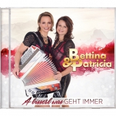 Bettina & Patricia - A bisserl was geht immer